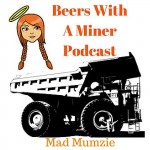 Beers With A Miner Podcast