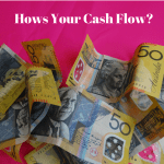 Hows your cash flow